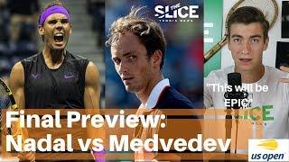 Nadal vs. Medvedev Preview US Open Final 2019   THE SLICE