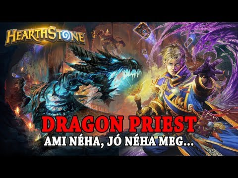 Dragon Priest, ami néha jó, néha meg 😵 - Hearthstone