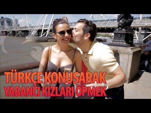Türkçe Konuşarak Yabancı Kızları Öpmek - Hayrettin