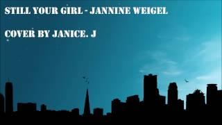 Still your girl - Jannine Weigel cover by Janice Joergensen