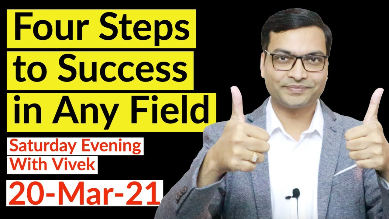 Four Step to Success in Any Field