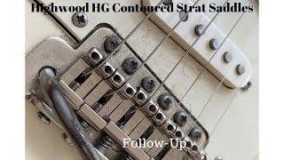 Highwood Contoured Vintage Guitar Saddles Follow-Up