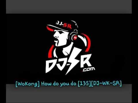 [DJ.WK.SR] How do you do Remix