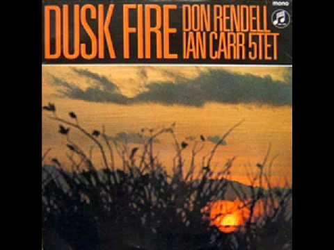 Don Rendell Ian Carr - Dusk Fire