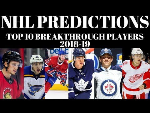 NHL Predictions 2018  - Top 10 NHL Breakthrough Players