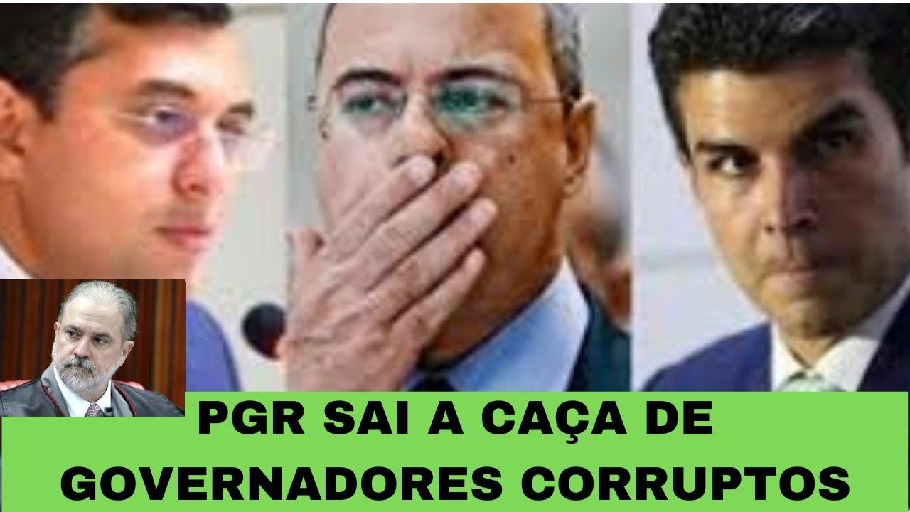 PGR NA CAÇA DE GOVERNADORES CORRUPTOS, A FESTA COM DINHEIRO PUBLICO CHEGANDO AO FIM.
