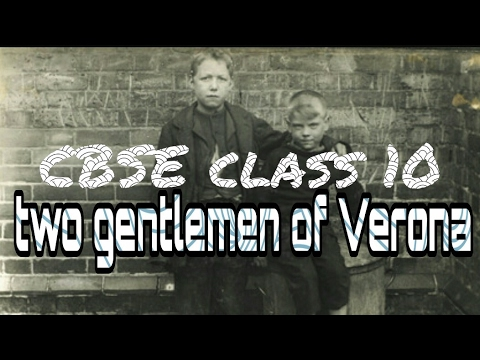 two gentleman of verona in hindi full chapter explanation class  two gentleman of verona in hindi full chapter explanation class 10