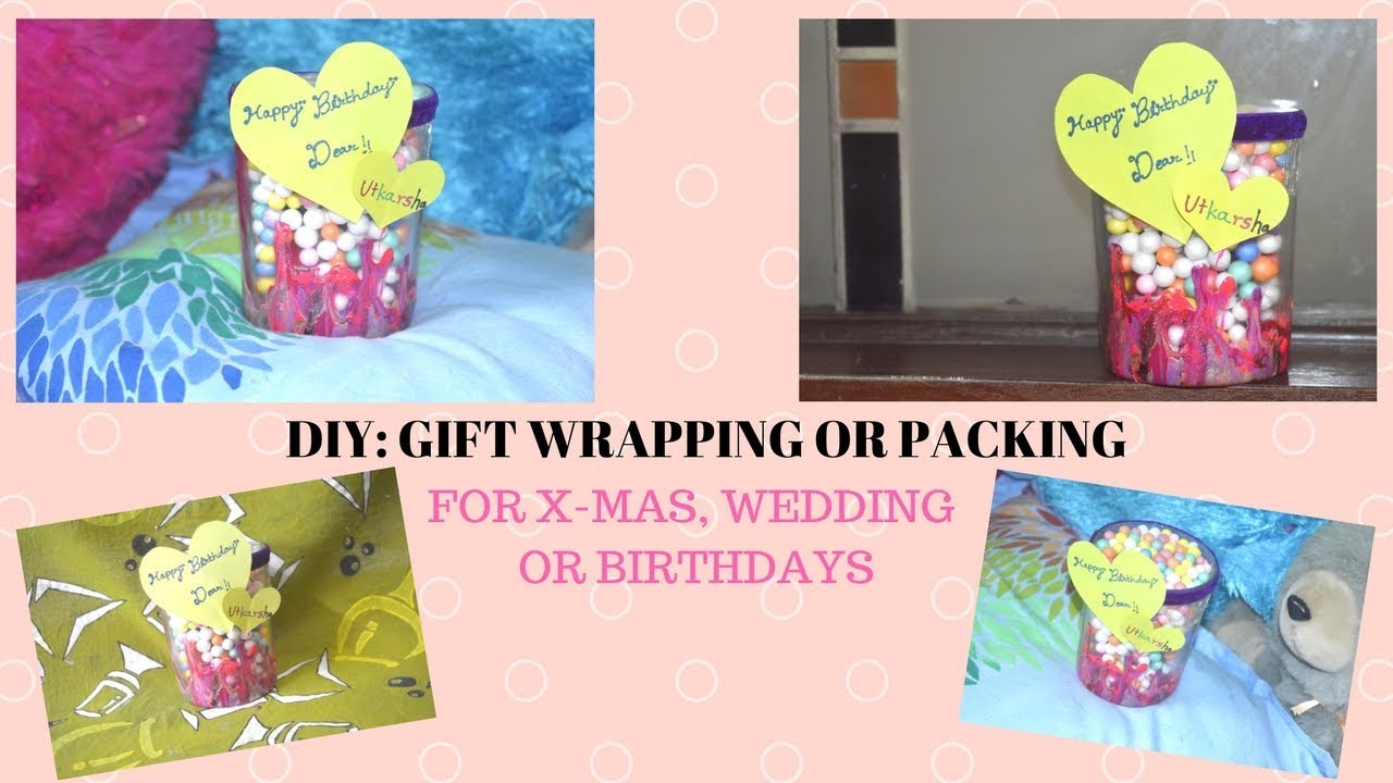 DIY: GIFT WRAPPING, PACKING IDEAS!! CHRISTMAS, BIRTHDAY OR WEDDING SPECIAL!!
