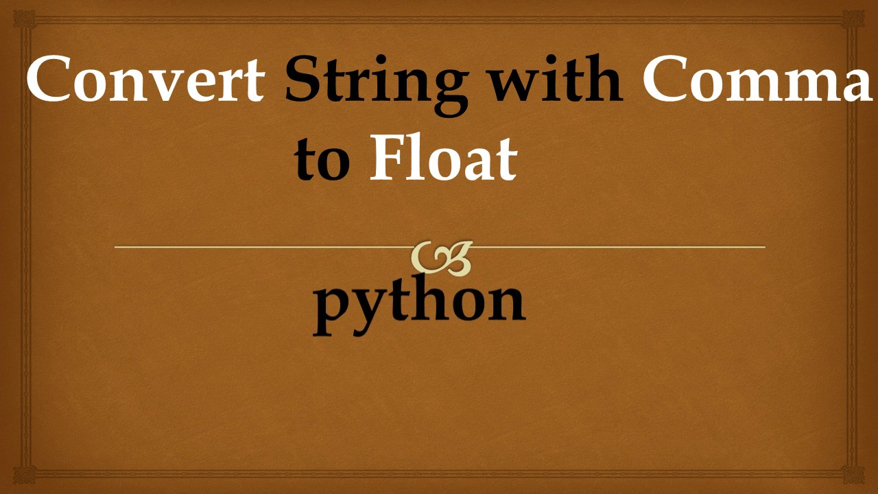 how to change string to float python