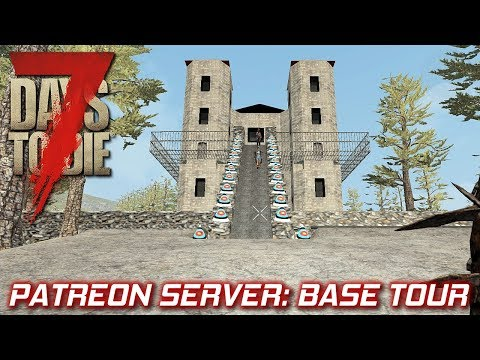 Castle Base Tour On The Patreon Server | 7 Days To Die Vanilla | Part 3