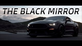 2016 SHELBY GT 350 | THE BLACK MIRROR