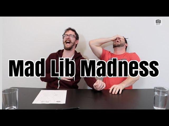 Mad Lib Madness Pt 11