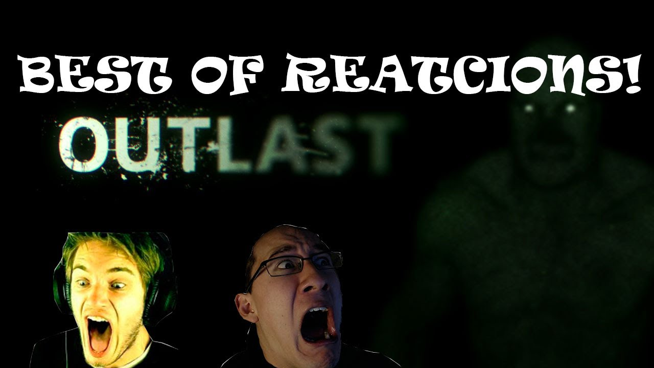 Download The BEST of: Outlast - Reactions!