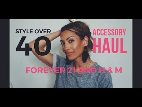 Forever 21 and H & M Fashion/Accessory HAUL! -- FASHION OVER 40