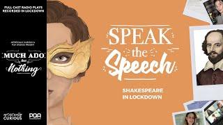 Speak the Speech: Much Ado About Nothing