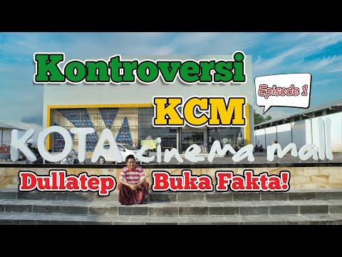 Dullatep Buka Fakta! - Tentang KCM (Kota Cinema Mall) [part 1]