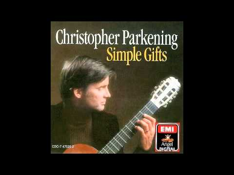 Christopher Parkening Simple Gifts