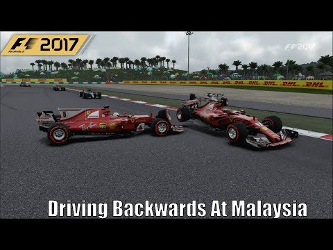 F1 2017 Driving Backwards At Malaysia