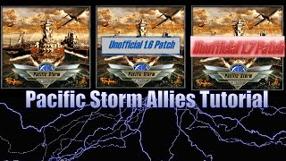 Pacific Storm Allies Modding Tutorial:  Getting the Basics