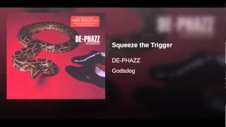 Squeeze the Trigger