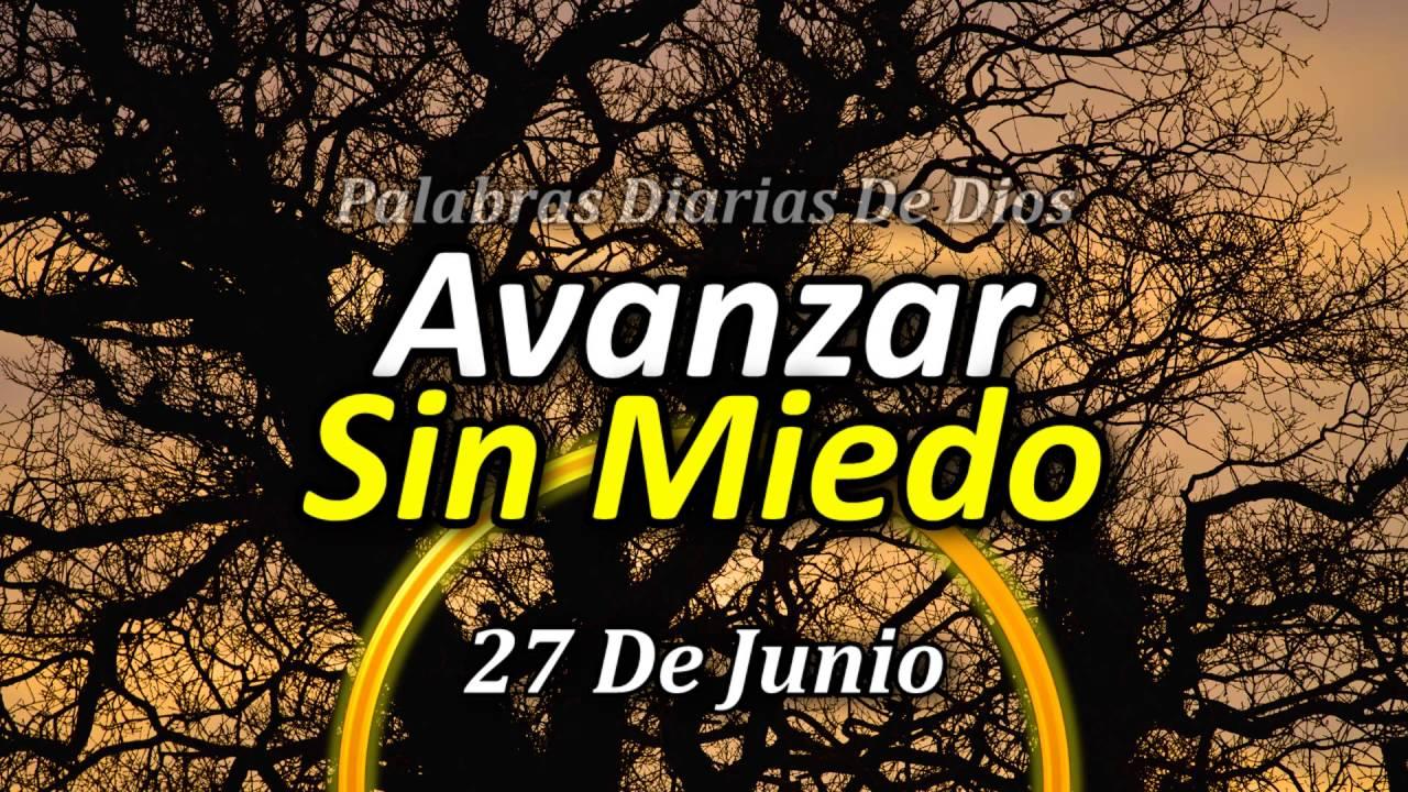 27 De Junio Palabras De Dios Para Cada Día Del Año Avanza Sin Miedo Frases Motivadoras
