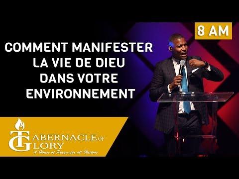 Pastor Gregory Toussaint |  Comment Manifester la Vie de Dieu dans votre Environnement | TG