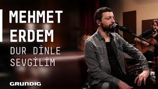 Mehmet Erdem - Dur Dinle Sevgilim (Ferdi Tayfur Cover) @Akustikhane #sesiniaç