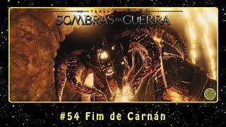 Terra Média: Sombras da Guerra (PC) #54 Fim de Carnán | PT-BR