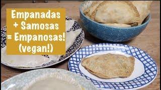 Empanadas + Samosas = Empanosas (vegan!)