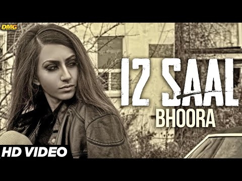 12 Saal  Bhoora  Latest Punjabi Songs 2016  7Milestone Records