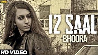 12 Saal - Bhoora | Latest Punjabi Songs 2016 | 7Milestone Records