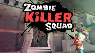 Zombie Killer Squad - Section Studios, Inc. Part 2