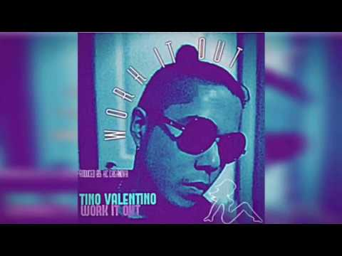 Tino Valentino - Work It Out (Single 2017)