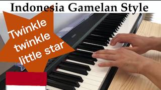 Twinkle Twinkle Little Star-Indonesia Gamelan Style