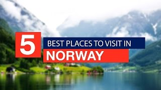 5 Best Places to Visit in NORWAY ! - Travel Guide