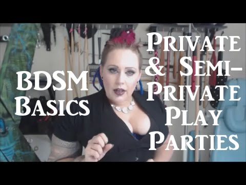 What Are Private & Semi-Private Kinky Play Parties? - BDSM Basics