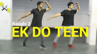 Ek Do Teen Song Dance Choreography - Baaghi 2 | Jacqueline Fernandez | DXB Dance Studio