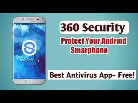 360 Security, 360 Protection Of Your Mobile Life Totally Free App | Bangla Tech HD