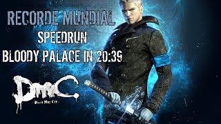 #DmC: Devil May Cry DE - #Speedrun Bloody Palace 20:39 RECORDE MUNDIAL Vergil