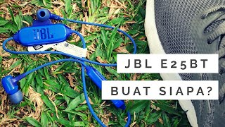 Earphone Bluetooth Sejutaan Layak Beli? - JBL E25BT REVIEW