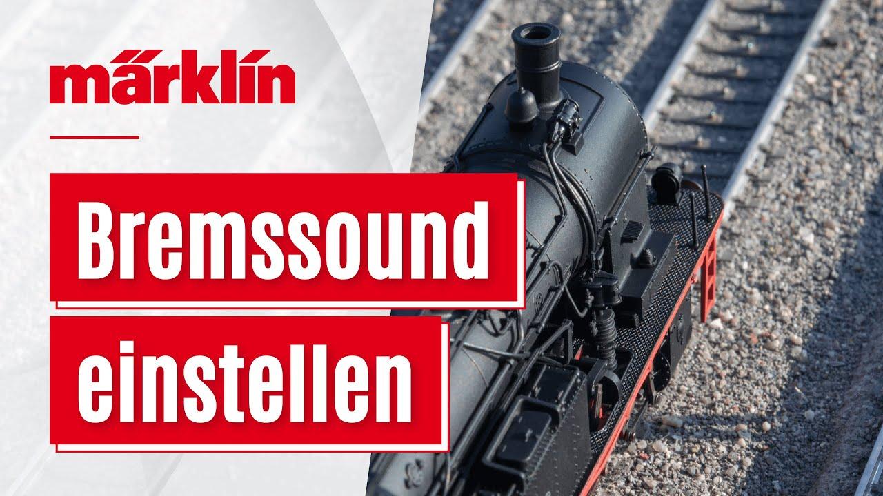 Download Bremssound einer Lokomotive mit der CS3 individuell anpassen / Märklin Anleitung