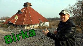 Elhagyatva Magyarországon 135. - A Birka csárda