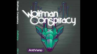 Wolfman Conspiracy - Cogs In The Machine
