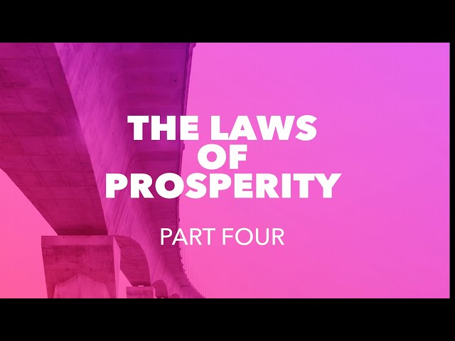 The Law of Prosperity - Part Four - REPLAY!