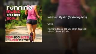 Intrinsic Mystic (Sprinting Mix)