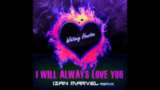 Whitney Houston - I will always love you 2012 (The Best Remix)