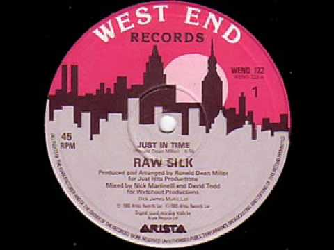 Raw Silk - Just in Time