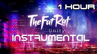 TheFatRat-Unity INSTRUMENTAL [No Voice] Extended 1 hour