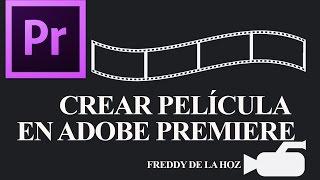Crear película en Adobe Premiere (Incluye material) Tutorial