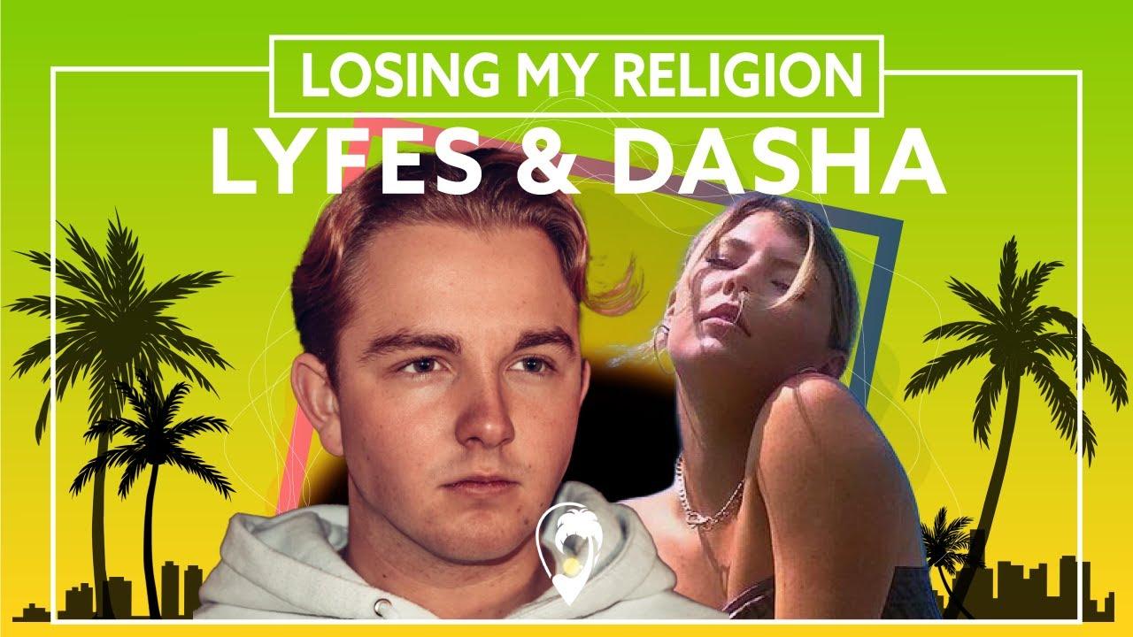 Lyfes, DASHA - Losing My Religion [Lyric VIdeo]